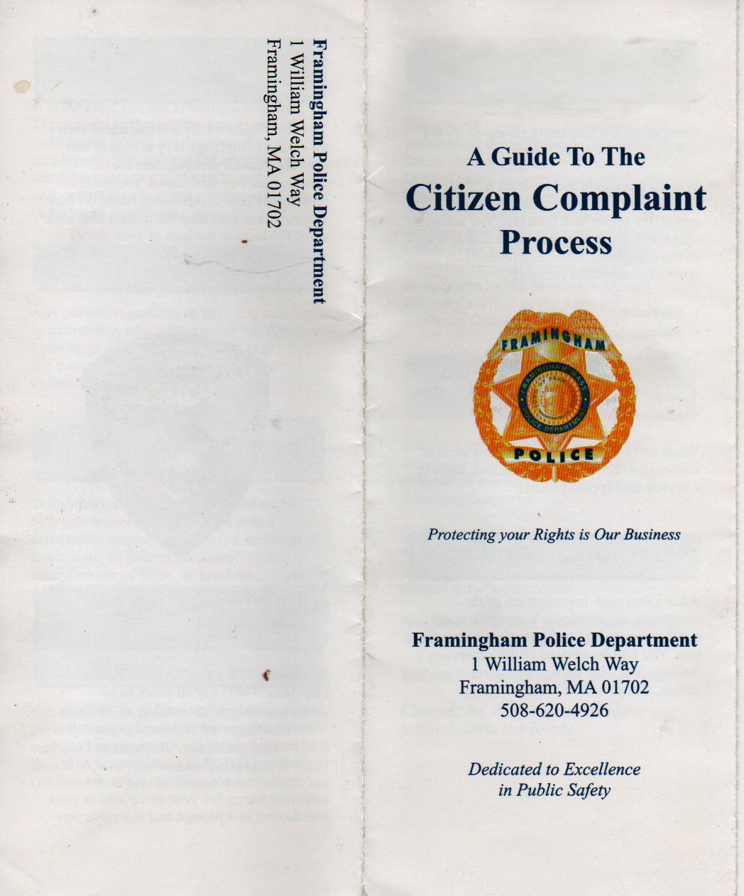 police complaint procedure File a police employee complaint  the incident occurred, but the conduct or action was lawful, proper and in accordance with department rules and procedures .